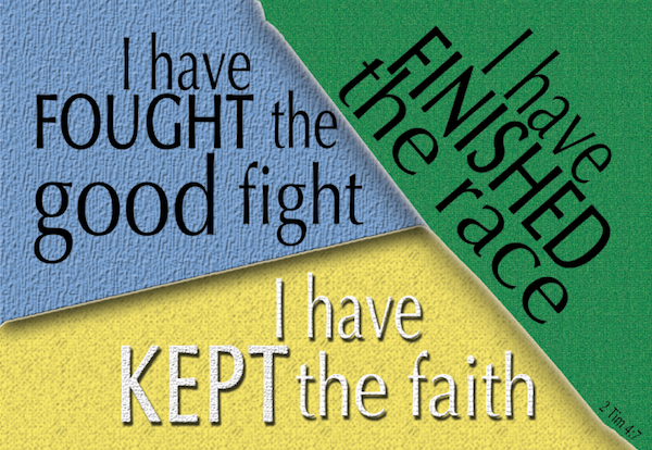 2 Timothy 4:7 | re-Ver(sing) Verses