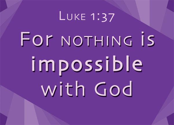 Luke 1:37 (NIV) For no word from God will ever fail. 路加福… | Flickr