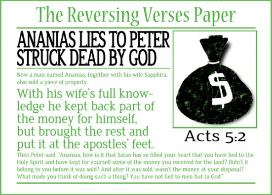 Acts 5:2 - With his wife's full knowledge he kept back part of the money for himself, but brought the rest and put it at the apostles' feet.