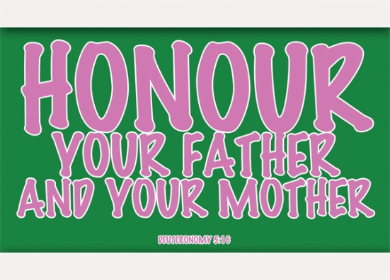 Deuteronomy 5:16 - Honor your father and your mother, as the LORD your God has commanded you, so that you may live long and that it may go well with you in the land the LORD your God is giving you.