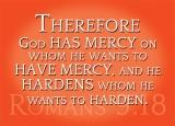 Romans 9:18