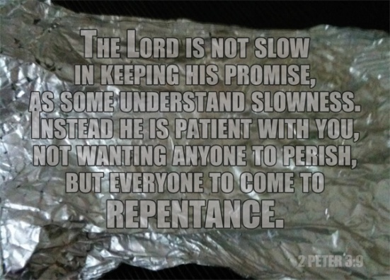 2 Peter 3:9 - The Lord is not slow in keeping his promise, as some understand slowness. Instead he is patient with you, not wanting anyone to perish, but everyone to come to repentance.