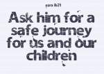 Ezra 8:21 - http://www.biblegateway.com/passage/?search=ezra%208:21&version=NIV;KJV;NLT;ESV