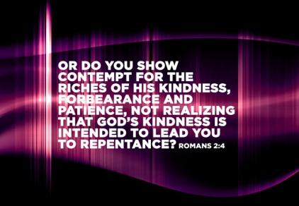 Romans 2:4 | re-Ver(sing) Verses